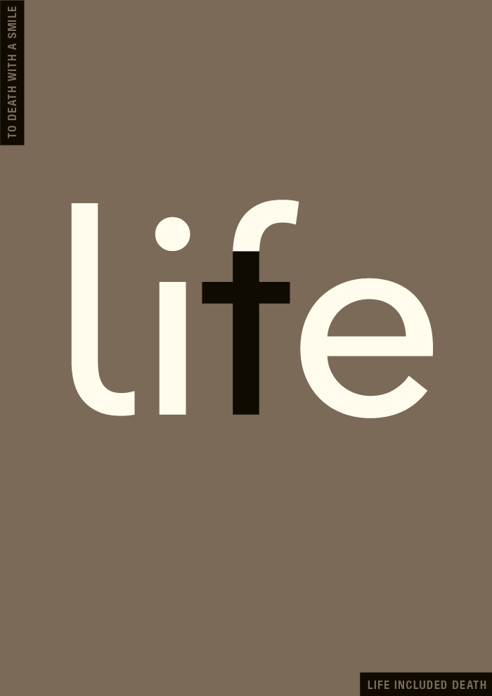 life.included.death